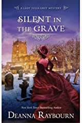 Silent in the Grave: A Historical Romance (A Lady Julia Grey Mystery Book 1) Kindle Edition