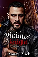 Vicious Knight: A Dark Mafia Romance (Safaryan Bratva Brotherhood Book 3)