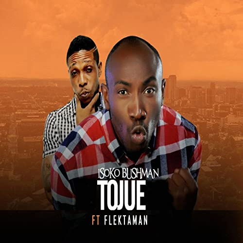 Tojue (feat  Flektaman) by Isoko Bushman on Amazon Music