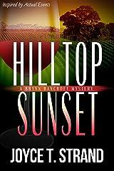 Hilltop Sunset: A Brynn Bancroft Mystery Kindle Edition
