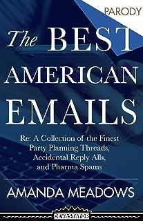 The Best American Emails: The Best American Emails
