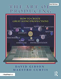 The Art of Producing: How to Create Great Audio Projects (English Edition)