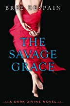 The Savage Grace (The Dark Divine Book 3)