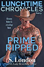 Lunchtime Chronicles: Prime Ripped (English Edition)