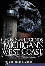 Best Ghosts and Legends of Michigan