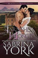 Tarnished Honor (Waterloo Heroes Book 1) Kindle Edition