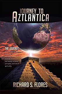 Journey to Aztlantica (English Edition)