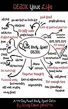 Detox Your Life: A 44-day Mind, Body, Spirit Detox Workbook