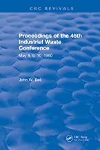 Proceedings of the 45th Industrial Waste Conference May 1990, Purdue University