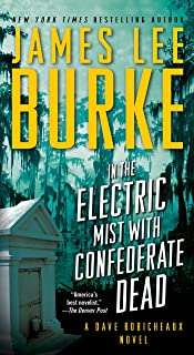 In the Electric Mist with Confederate Dead (Dave Robicheaux Book 6)