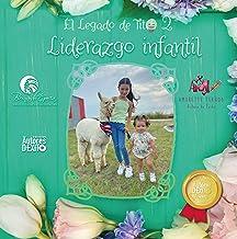 EL LEGADO DE TITO: Liderazgo infantil (Spanish Edition)
