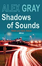 Shadows of Sounds: The compelling Glasgow crime series (Detective Lorimer Series Book 3)