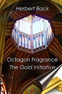 The Gold Initiative (Octagon Fragrance Book 2) (English Edition)