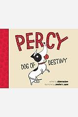 Percy, Dog of Destiny Hardcover