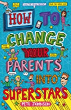 How to Change Your Parents into Superstars (Louis the Laugh Book 6) (English Edition)