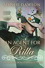 An Agent for Rilla (The Pinkerton Matchmaker Book 29) Kindle Edition