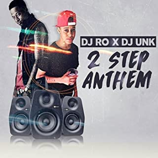2 Step Anthem (feat. DJ Unk)