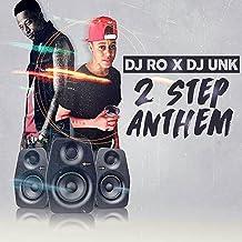 2 Step Anthem (feat. DJ Unk)