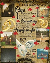 To My Knitting Wife Once Upon A Time I Became Yours & You Became Mine And We'll Stay Together Through Both The Tears & Lau...