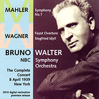 Wagner: Faust Overture; Siegfried Idyll / Mahler: Symphony No. 1