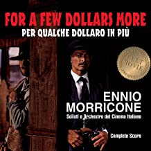 Ennio Morricone - For a Few Dollars More (Complete Score)