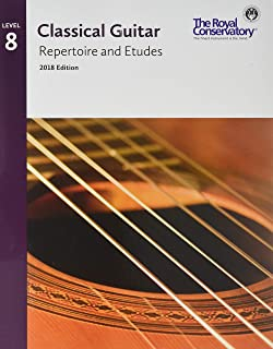 G5R08 - Classical Guitar Repertoire and Etudes - The Royal Conservatory 2018 - Level 8