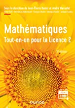 Mathématiques - Tout-en-un pour la Licence 2 - 3e éd. (French Edition)
