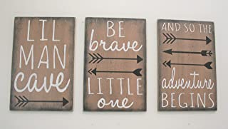Lil Man Cave Be Brave Little One And So The Adventure Begins Wood Signs