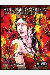 August Reverie 4: Fantasy Art Adult Coloring Book Paperback
