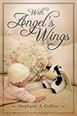 With Angel's Wings Kindle Edition