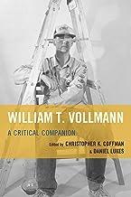 William T. Vollmann: A Critical Companion (English Edition)