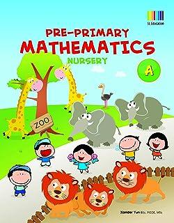 Pre-Primary Mathematics Nursery Activity Book A