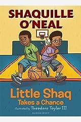 Little Shaq Takes a Chance Paperback