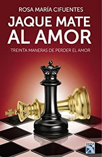 Jaque mate al amor (Spanish Edition)