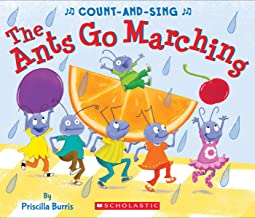 The Ants Go Marching: A Count-And-Sing Book