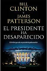 El presidente ha desaparecido (Planeta Internacional) (Spanish Edition) Kindle Edition