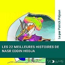 Les vingt-deux meilleures histoires de Nasr Heddin Hodja