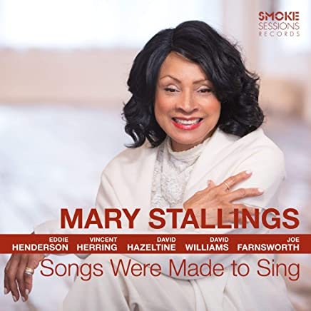Mary Stallings - Songs Were Made to Sing (2019) LEAK ALBUM