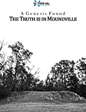 A Genesis Found: The Truth is in Moundville