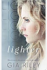 Lighter (Begin Again Duet Book 1) Kindle Edition