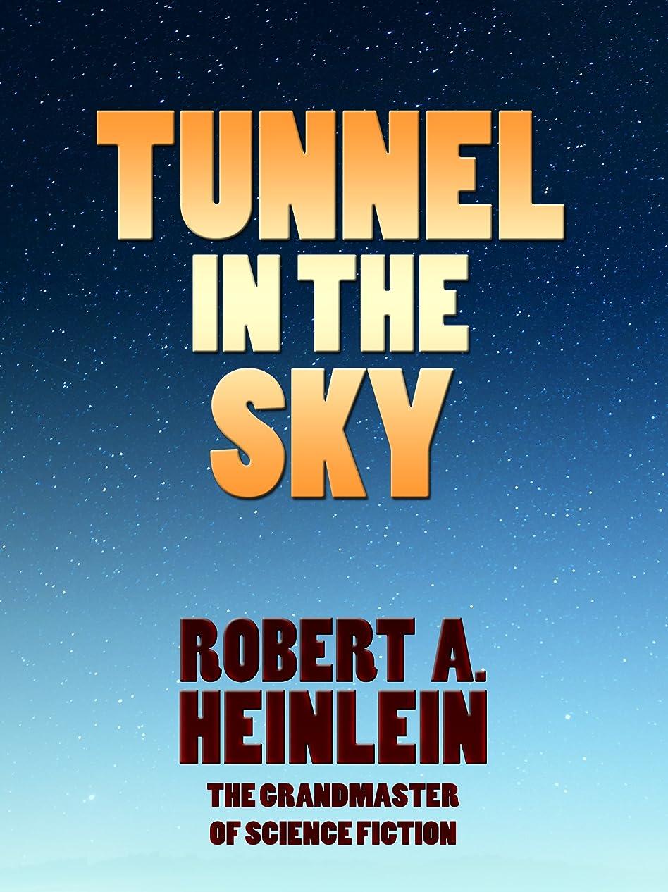 こだわり神足音Tunnel in the Sky (Heinlein's Juveniles Book 9) (English Edition)