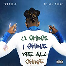 We All Shine [Explicit]