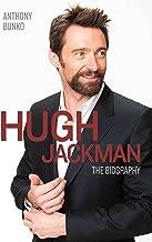 Hugh Jackman - The Biography (English Edition)