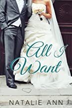 All I Want (All Series Book 4)