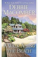 A Walk Along the Beach: A Novel Kindle Edition