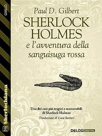Sherlock Holmes e lavventura della sanguisuga rossa