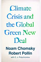 Climate Crisis and the Global Green New Deal: The Political Economy of Saving the Planet (English Edition) Format Kindle
