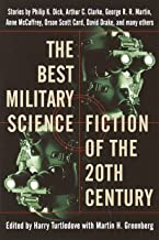 Best Military Science Fiction of the 20th Century: Stories