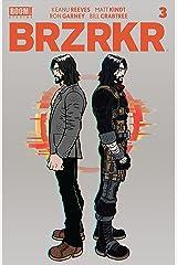 BRZRKR #3 Kindle Edition