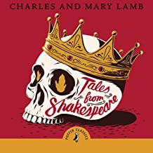 Tales from Shakespeare: The Lambs' Tales (Puffin Classics)